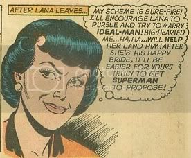 Narrator: 'After Lana leaves...' | Lois, with a malicious secret smile, thinks to herself: 'My scheme is surefire! I'll encourage Lana to pursue and try to marry Ideal-Man! Big-hearted me...ha, ha... will help her land him! After she's his happy bride, it'll be easier for yours truly to get Superman to propose!'